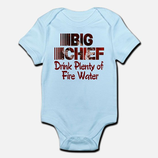 Big Chief Drink Plenty of Fire Water .png Infant B