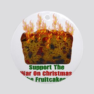 War On Christmas Fruitcake Round Ornament