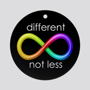 Different, Not Less (white type) Ornament (Round)