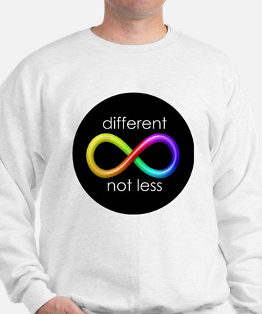 Different, Not Less (white type) Sweatshirt