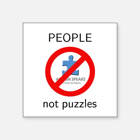 """PEOPLE not puzzles Square Sticker 3"""" x 3&quot"""