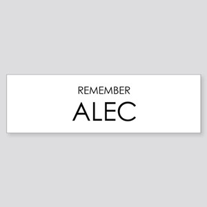 Remember Alec Bumper Sticker