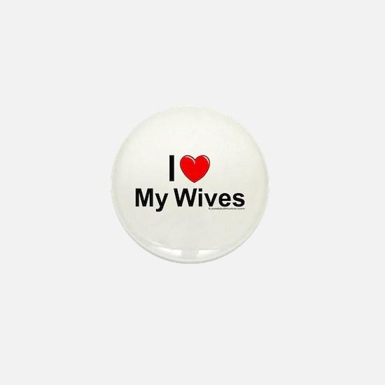 My Wives Mini Button
