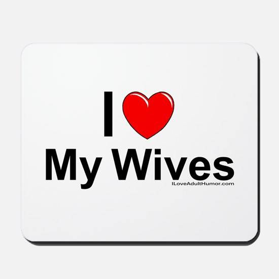 My Wives Mousepad