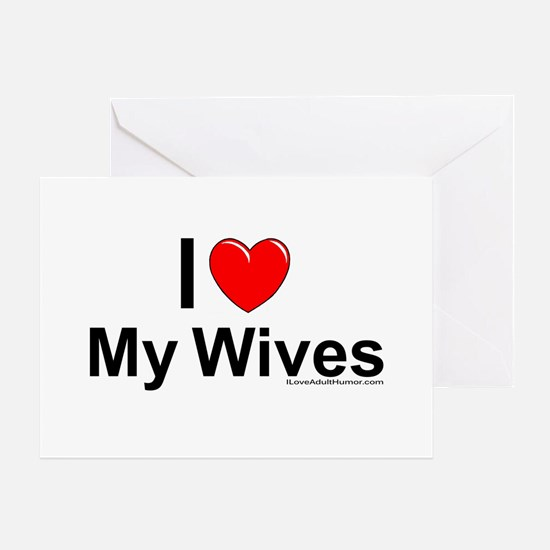 My Wives Greeting Card