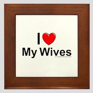 My Wives Framed Tile