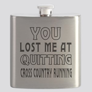 You Lost Me At Quitting Cross Country Running Flas