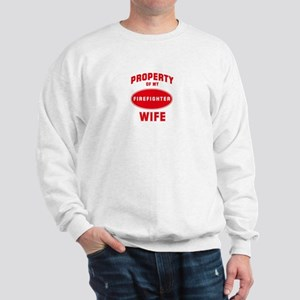 WIFE Firefighter-Property Sweatshirt