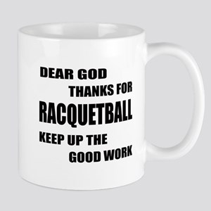 Dear god thanks for Racquetball 11 oz Ceramic Mug