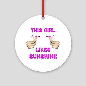 This Girl Likes Sunshine Ornament (Round)