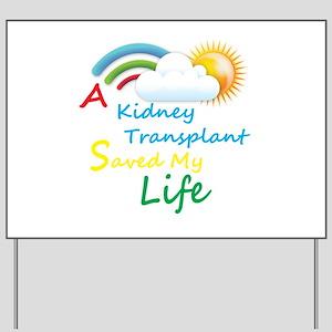 Kidney Transplant Rainbow Cloud Yard Sign