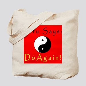 Sifu Says: Frontside Tote Bag