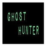Ghost Hunter (Label Text) Square Car Magnet 3