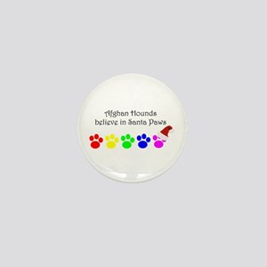 Afghan Hounds Believe Mini Button