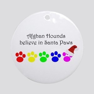 Afghan Hounds Believe Ornament (Round)