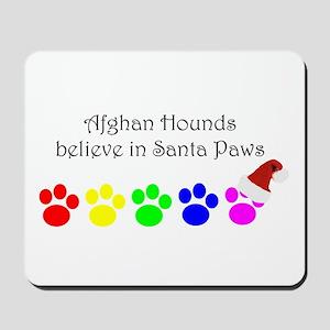 Afghan Hounds Believe Mousepad