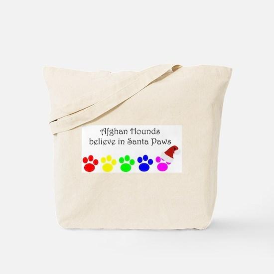 Afghan Hounds Believe Tote Bag