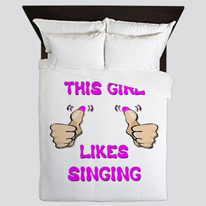 This Girl Likes Singing Queen Duvet