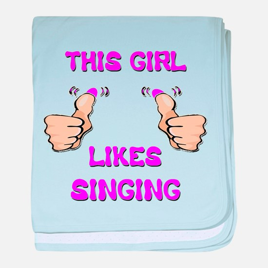 This Girl Likes Singing baby blanket