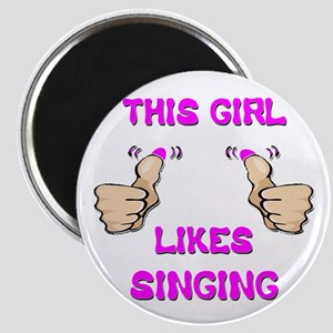 This Girl Likes Singing Magnet