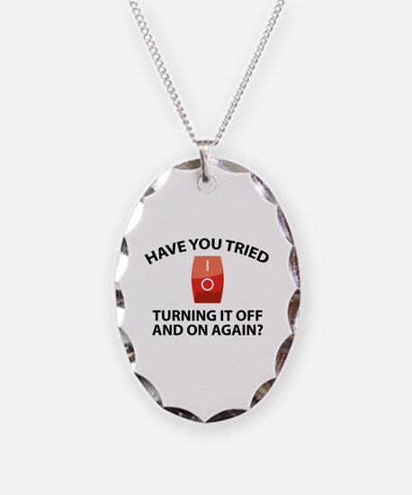 Have You Tried Turning It Off And On Again? Neckla