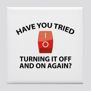 Have You Tried Turning It Off And On Again? Tile C