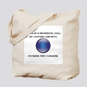 Physics for Farmers Tote Bag