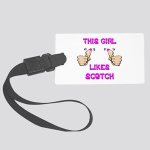 This Girl Likes Scotch Large Luggage Tag
