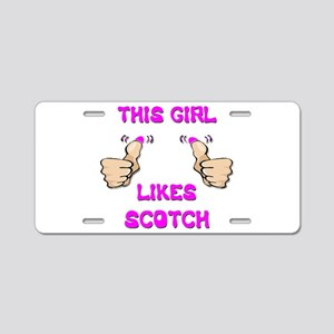 This Girl Likes Scotch Aluminum License Plate