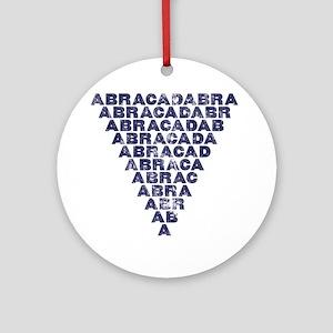 Abracadabra (dark inverted pyramid) Round Ornament