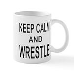 KEEP CALM and WRESTLE Mug