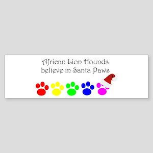 African Lion Hounds Believe Bumper Sticker