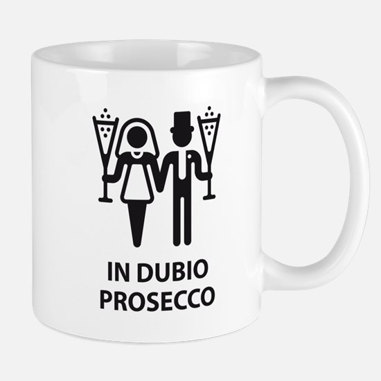 In Dubio Prosecco (Wedding, Marriage) Mug