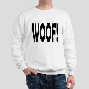 WOOF! Sweatshirt