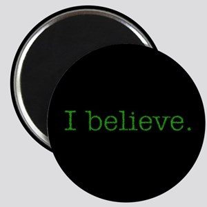 I Believe (Alien) Magnet