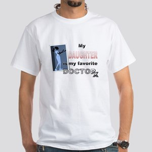 My Daughter is my Favorite Doctor T-Shirt