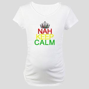 NAH KEEP CALM Maternity T-Shirt