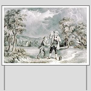 Franklin's experiment, June 1752 - 1876 Yard Sign