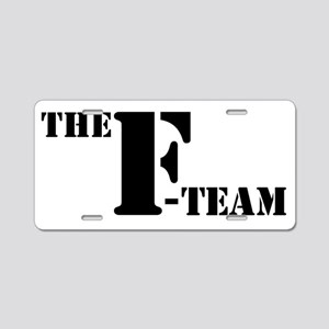 The F Team Aluminum License Plate