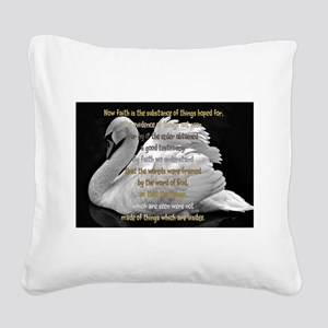Swan Faith understood Square Canvas Pillow