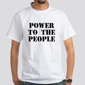 Power to the People White T-Shirt