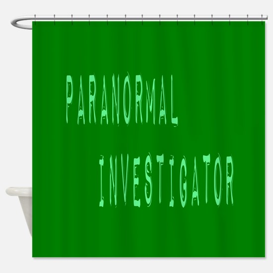 Paranormal Investigator (Label) Shower Curtain