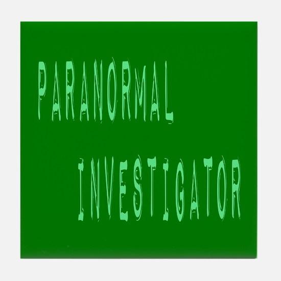 Paranormal Investigator (Label) Tile Coaster