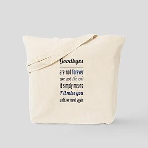 I'll Miss You Tote Bag