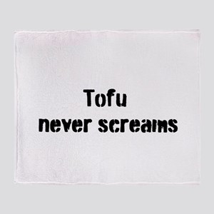 Tofu Never Screams Throw Blanket