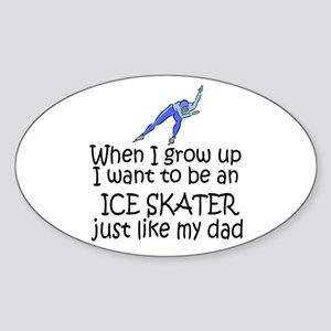 Ice Skater...just like DAD Oval Sticker