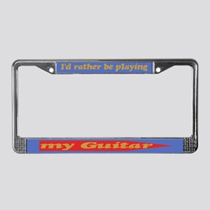 Rather Be Playing Guitar License Plate Frame