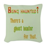 Being Haunted? Ghost Hunter App Woven Throw Pillow