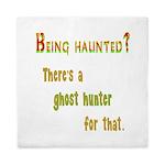Being Haunted? Ghost Hunter App Queen Duvet