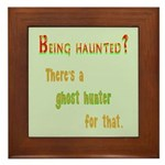 Being Haunted? Ghost Hunter App Framed Tile